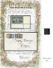 Schuyler J. Rumsey Auctions, Inc. Auction # 67 - The Westpex Sale
